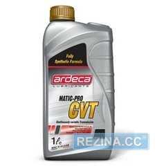 Масло ARDECA MATIC-PRO CVT - rezina.cc