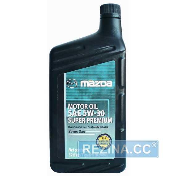 Моторное масло MAZDA Super Premium - rezina.cc