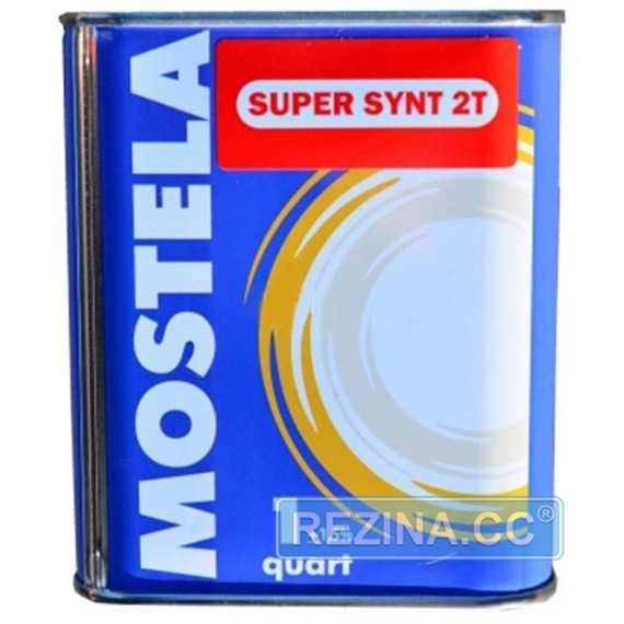 Моторное масло MOSTELA 2Т Super Synt - rezina.cc