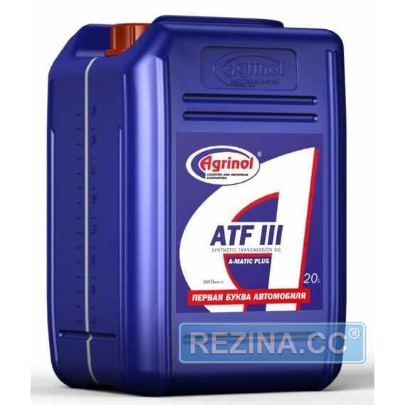 Трансмиссионное масло AGRINOL ATF III A-Matic Plus - rezina.cc