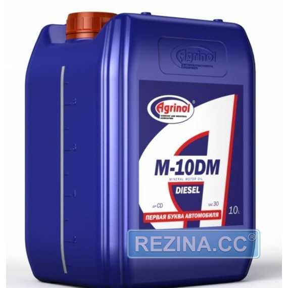 Моторное масло AGRINOL М-10ДМ - rezina.cc