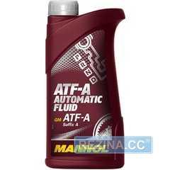 Трансмиссионное масло MANNOL ATF-A Automatic Fluid - rezina.cc
