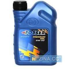 Моторное масло FOSSER Premium RSL - rezina.cc